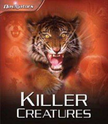 Killer Creatures by Claire Llewellyn