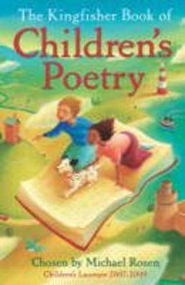 Kingfisher Book Of Children's Poetry by Michael Rosen