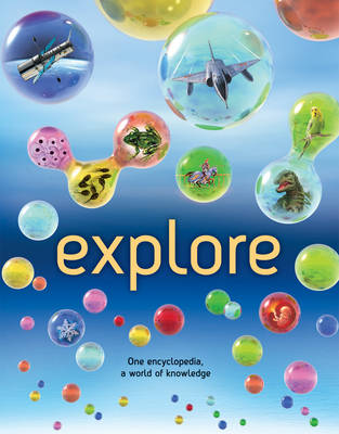 Explore by Sean Callery, Clive Gifford, Dr. Mike Goldsmith