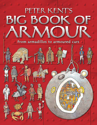 Peter Kent's Big Book of Armour by Peter Kent