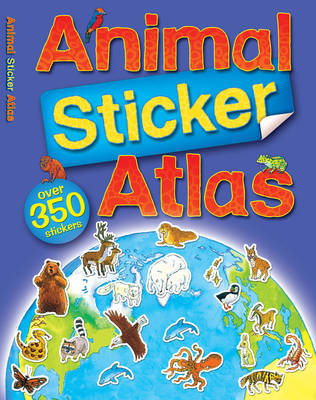 Animal Sticker Atlas by Anthony  Lewis