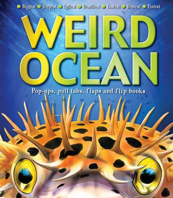Weird World: Ocean by Kathryn Smith