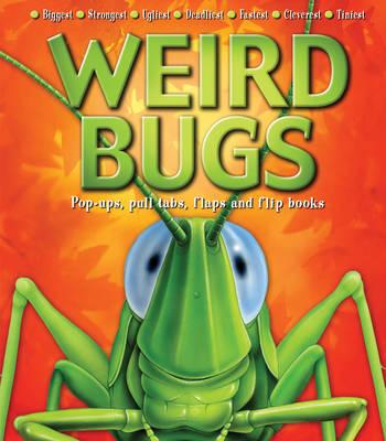 Weird World: Bugs by Kathryn Smith