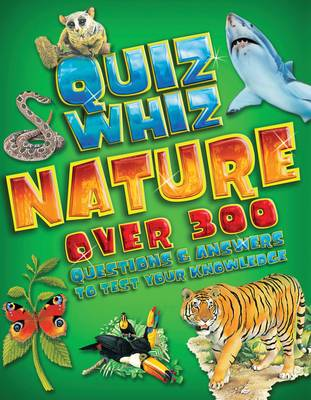 Quiz Whiz Nature by Tom Jackson