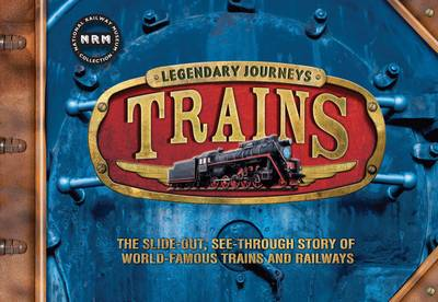 Legendary Journeys: Trains by Steele, Philip Steele