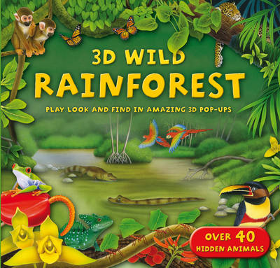 3D Wild Rainforests by Kingfisher