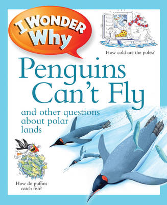 I Wonder Why Penguins Can't Fly by Pat Jacobs