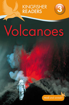 Kingfisher Readers: Level 3 Volcanoes by Claire Llewellyn