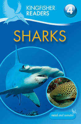 Kingfisher Readers: Sharks (Level 4: Reading Alone) by Anita Ganeri