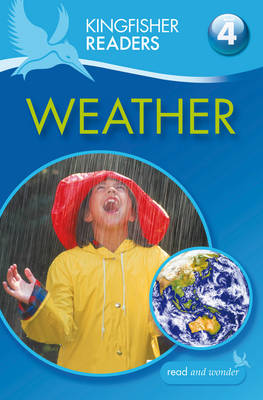 Kingfisher Readers: Weather (Level 4: Reading Alone) by Chris Oxlade