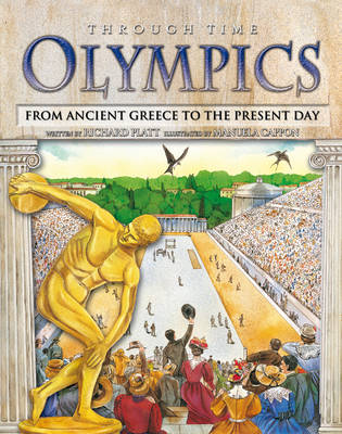 Through Time: Olympics by Richard Platt