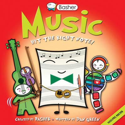 Basher Basics: Music by Dan Green