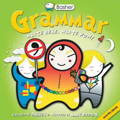Basher Basics: Grammar by Mary Budzik