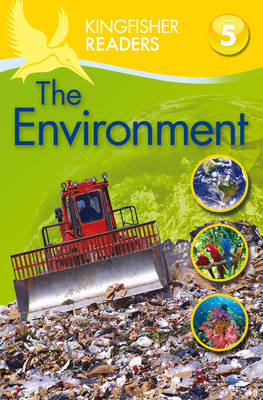 Kingfisher Readers: Environment (Level 5: Reading Fluently) by Deborah Chancellor
