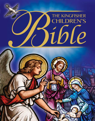 The Kingfisher Children's Bible by Trevor Barnes