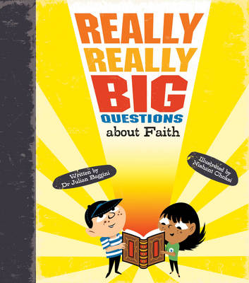Really Really Big Questions About Faith by Julian Baggini