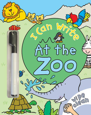 I Can Write: At the Zoo by Simon Abbott