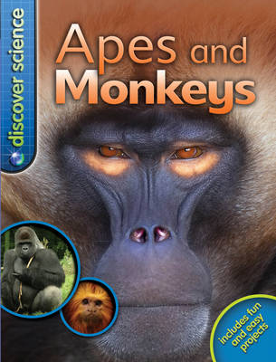 Discover Science: Apes and Monkeys by Barbara Taylor
