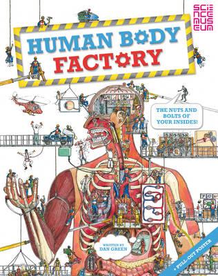 The Human Body Factory by Dan Green