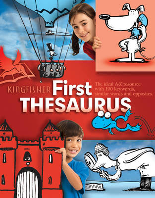 Kingfisher First Thesaurus by George Beal
