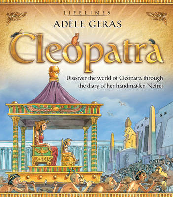 Lifelines: Cleopatra by Adele Geras