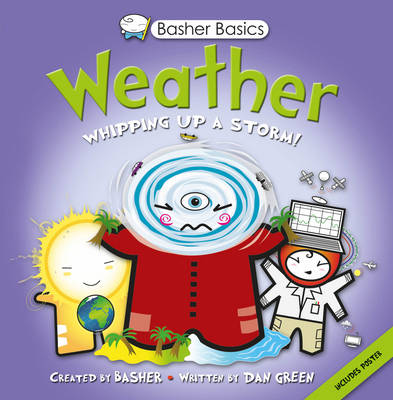 Basher Basics: Weather by Dan Green