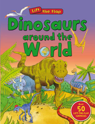 Dinosaurs Around the World by Anthony  Lewis