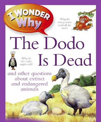 I Wonder Why The Dodo Is Dead by Andrew Charman