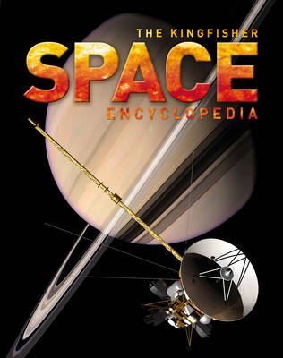 The Kingfisher Space Encyclopedia by Kingfisher