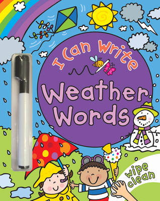 I Can Write: Weather Words by Simon Abbott