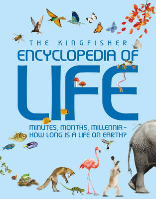 The Kingfisher Encyclopedia of Life by Graham L. Banes