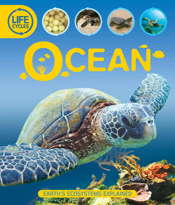 Life Cycles: Ocean by Sean Callery