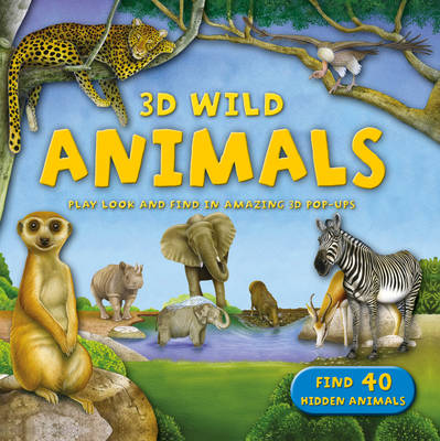 3D Wild: Animals by Kingfisher
