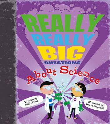Really Really Big Questions About Science by Holly Cave, Stephen Law