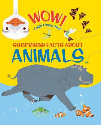 Wow! Animals by Emma Dods, John Woodward