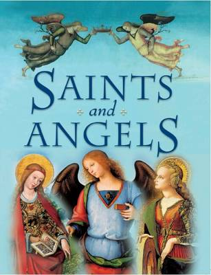 Saints and Angels by Claire Llewellyn