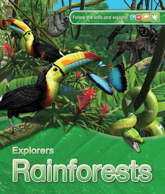Explorers: Rainforests by Anita Ganeri