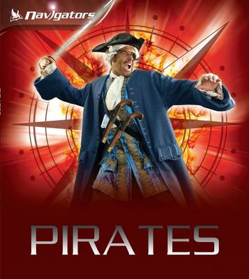 Navigators: Pirates by Peter Chrisp