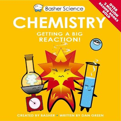Basher Science: Chemistry by Dan Green