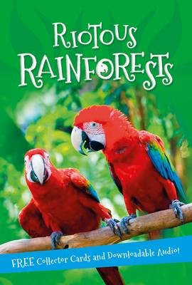 It's All About... Riotous Rainforests by Kingfisher