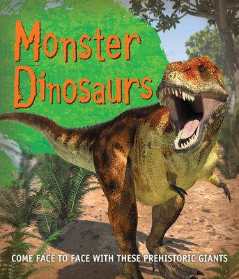 Fast Facts! Monster Dinosaurs by Kingfisher