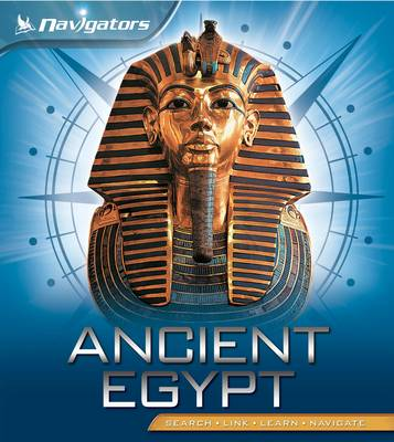 Navigators: Ancient Egypt by Miranda Smith