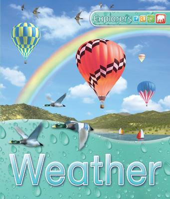 Explorers: Weather by Deborah Chancellor