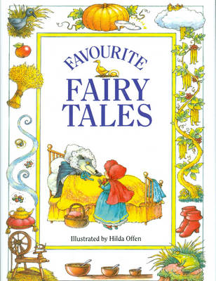 Favourite Fairy Tales by Hilda Offen