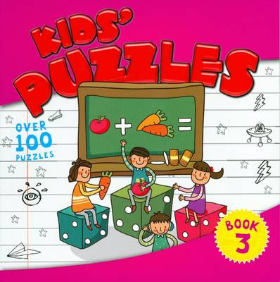 Kids' Puzzles Book 3 by