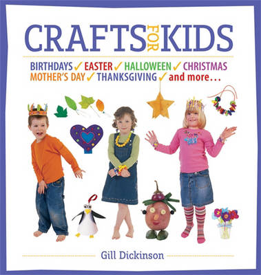 Crafts for Kids by Gill Dickinson