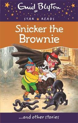 Snicker the Brownie by Enid Blyton