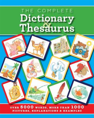 The Complete Dictionary and Thesaurus by Martin Manser, John Grisewood