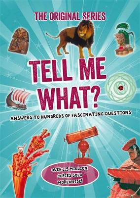 Tell Me What? by