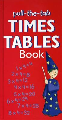 Pull-the-Tab Times Tables Book by Vivien Head